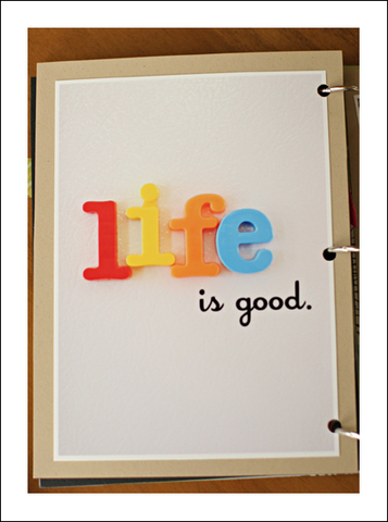 Entry_7_life_is_good_photo_page_for